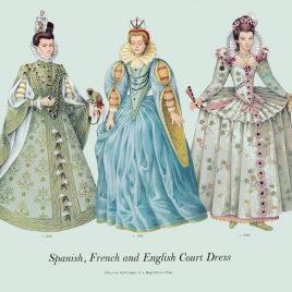 Spanish, French and English Court Dress, 1581-1600
